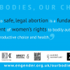 safe, legal abortion is a fundamental element of women's rights
