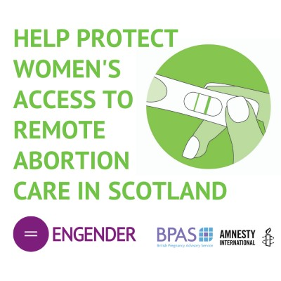 Help protect women's access to remote abortion care in Scotland